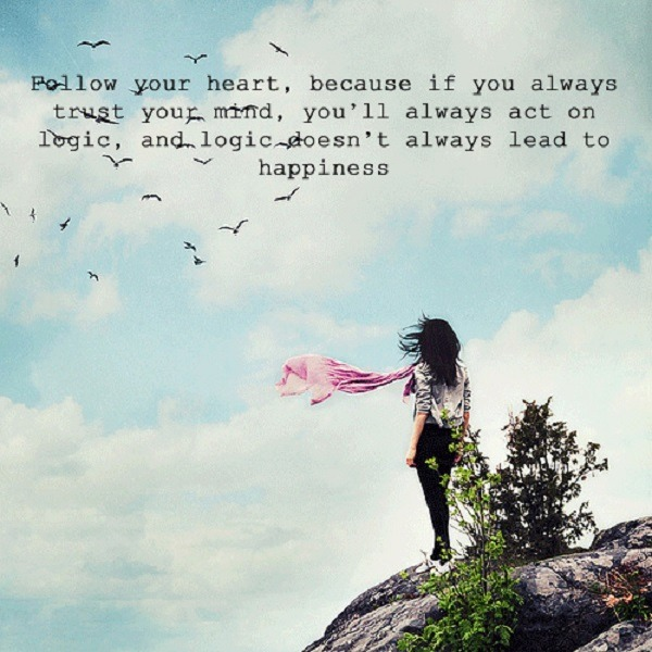 Follow Your Heart Inspirational Quotes