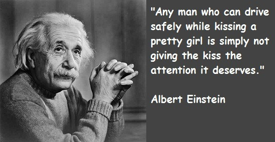 Albert Einstein Quote kiss