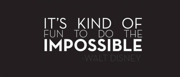 Impossible Walt Disney quotes