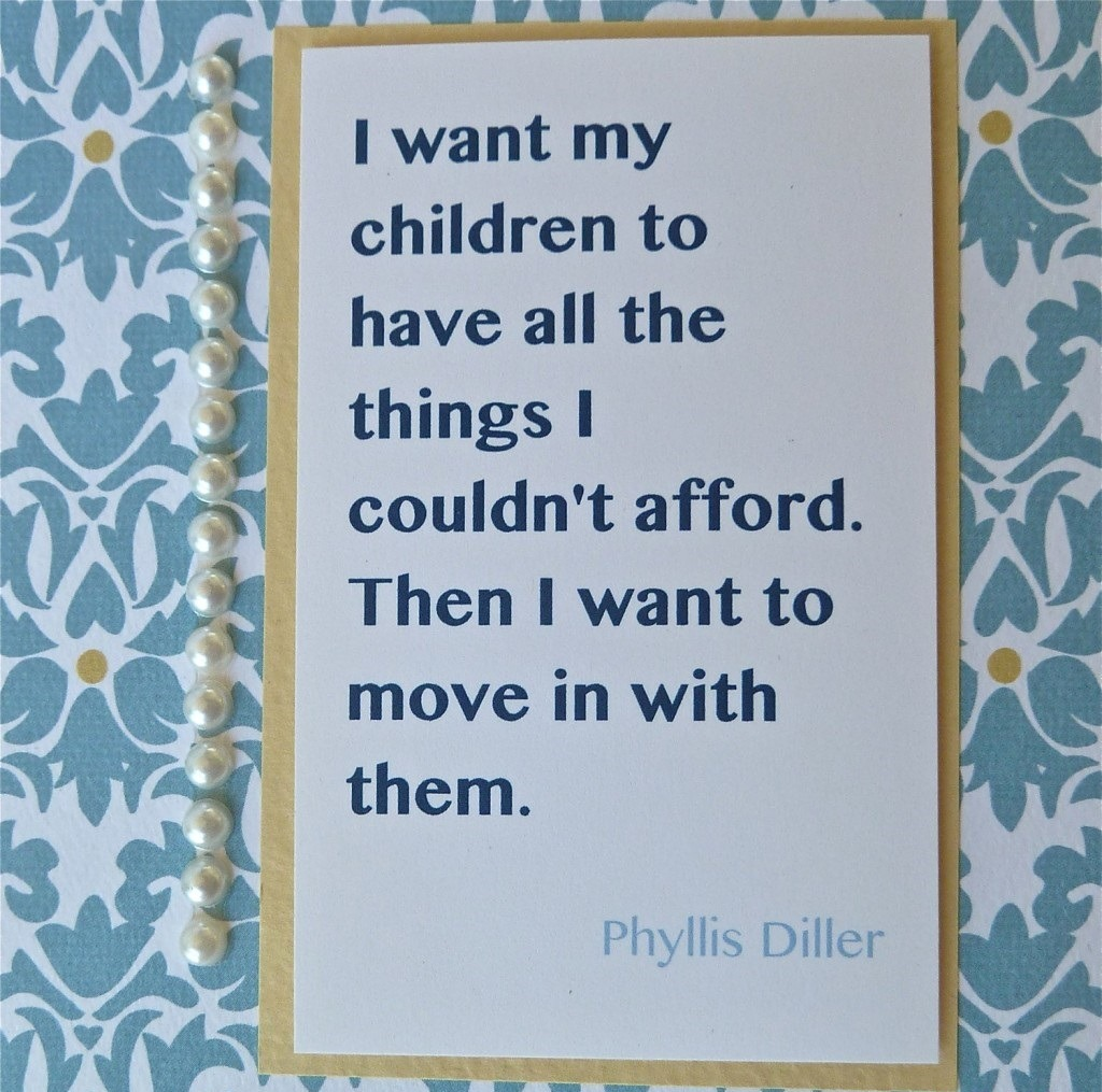 Mothers Day Quotes move in