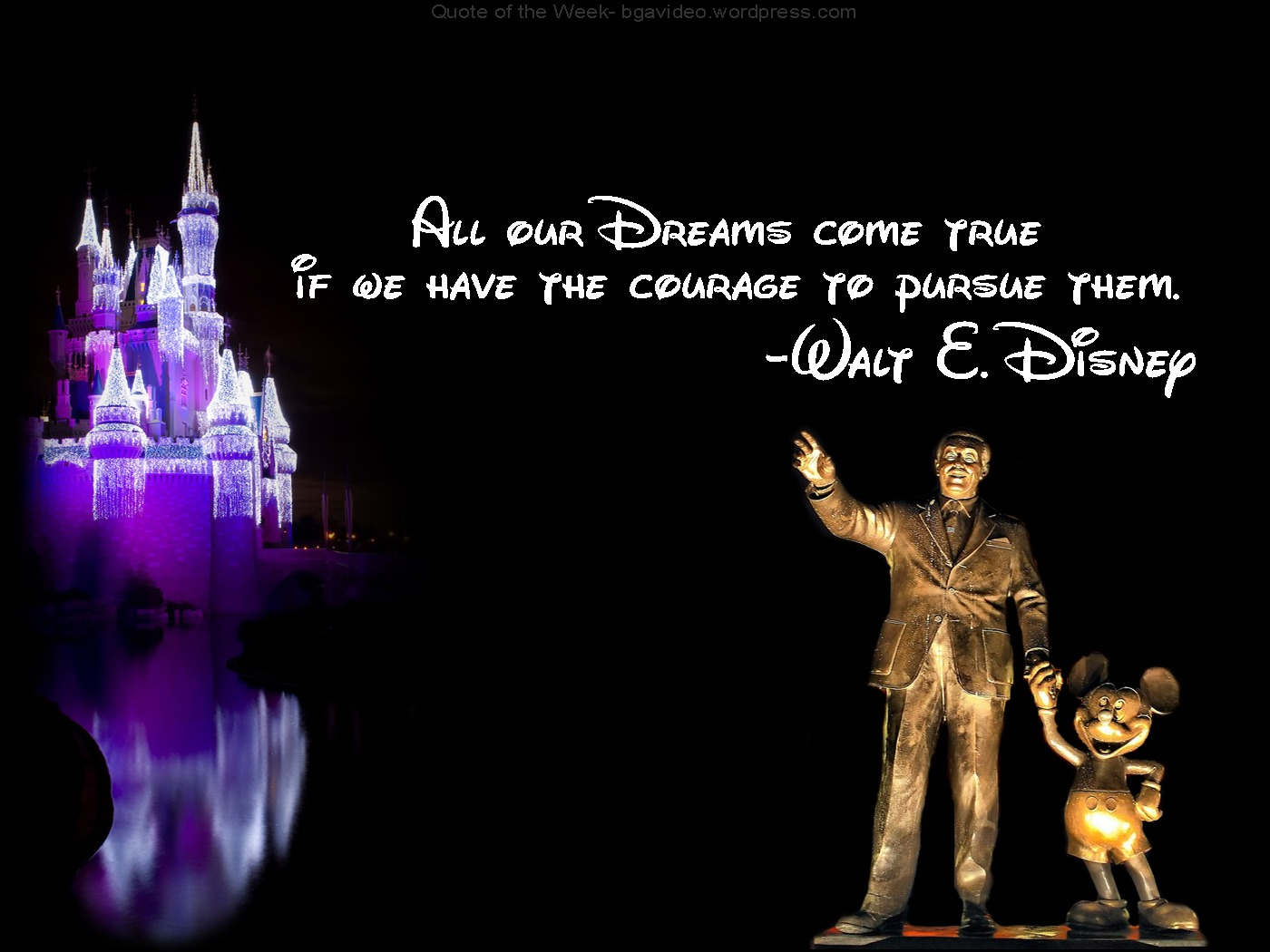 Walt disney courage quotes
