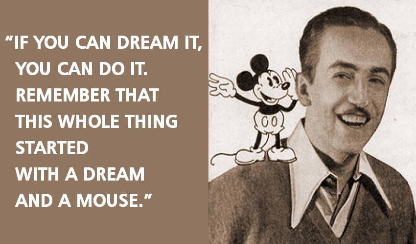 Wise Walt Disney Quotes