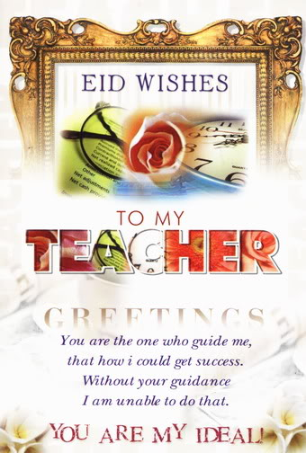 Happy eid mubarak to teacher