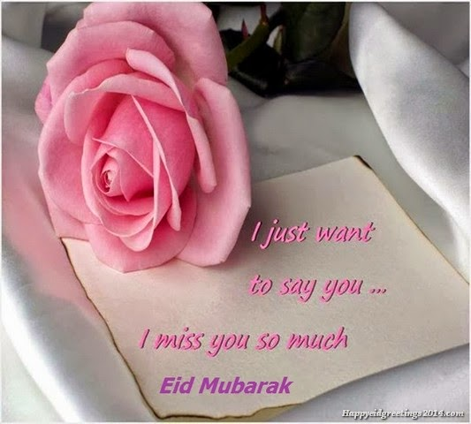 happy eid mubarak miss you