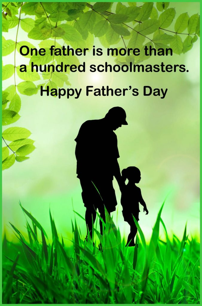 Beautiful Happy Fathers Day Quotes