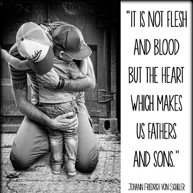 It is not flesh and blood but the heart that makes us fathers and sons.