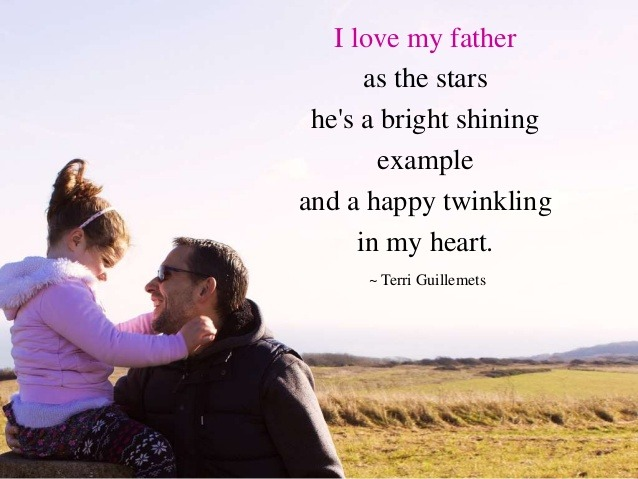 I love my father - Fathers Day Quotes