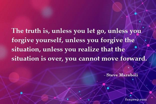 Steve Maraboli moving on quote